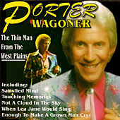 The Thin Man from the West Plains by Porter Wagoner