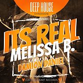Its Real (Damion Daniel Remix) by Melissa B