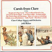 Carols From Clare by John Rutter