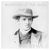 The Master Of The Roll - Rarities, Vol. 2 by Various Artists