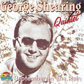 George Shearing Quintet: September In The Rain by George Shearing