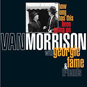 How Long Has This Been Going On by Van Morrison