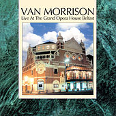 Live at the Grand Opera House Belfast by Van Morrison