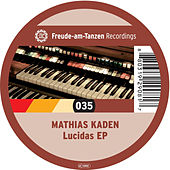 Lucidas EP by Mathias Kaden