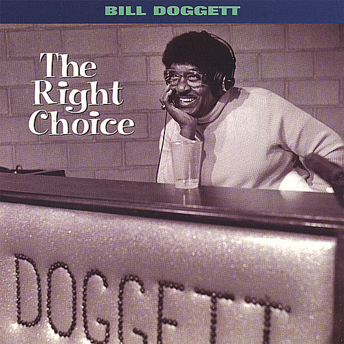 The Right Choice by Bill Doggett