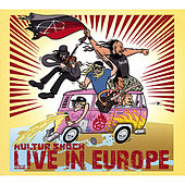 Live in Europe von Kultur Shock