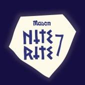 Nite Rite Seven von Mason