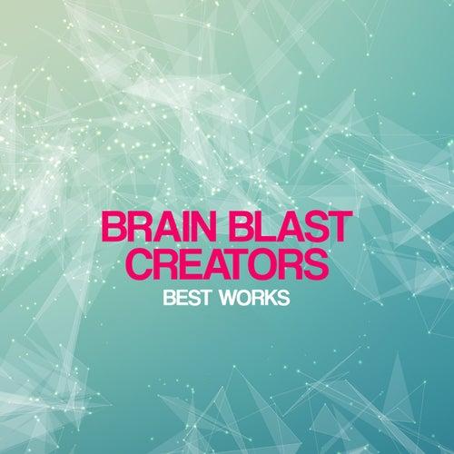 Brain Blast Creators Best Works by Brain Blast Creators