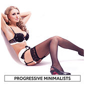 Progressive Minimalists by Various Artists
