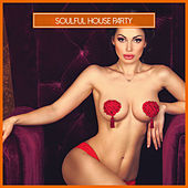 Soulful House Party von Various Artists