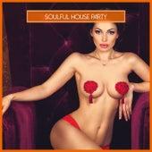 Soulful House Party de Various Artists