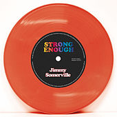Strong Enough by Jimmy Somerville