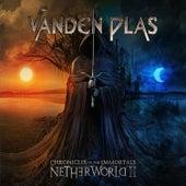 Chronicles of the Immortals: Netherworld II by Vanden Plas