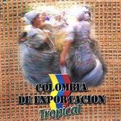 Colombia de Exportación Tropical, Vol. 1 by Various Artists