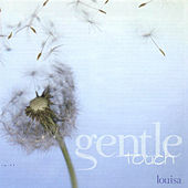 Gentle Touch by Louisa