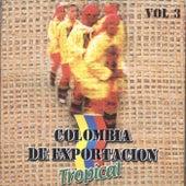 Colombia de Exportación Tropical, Vol. 3 by Various Artists