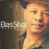 Acredite by Elias Silva