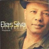 Acredite Playback (Playback) by Elias Silva