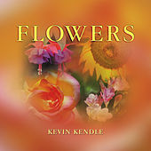 Flowers by Kevin Kendle