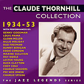 The Claude Thornhill Collection 1934-53 von Various Artists