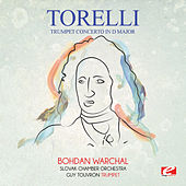 Torelli: Trumpet Concerto in D Major (Digitally Remastered) by Bohdan Warchal