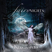 Fairy Nights by Patricia Spero