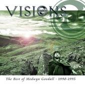 Visions by Medwyn Goodall