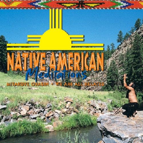 Native American Meditations by Native American Meditations