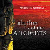 Rhythm of the Ancients de Medwyn Goodall