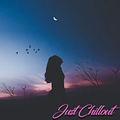 Just Chillout de Various Artists