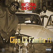 Work Dirty Presents: Capo La Familia II by C.A.P.O. Click