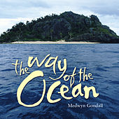 The Way of the Ocean de Medwyn Goodall