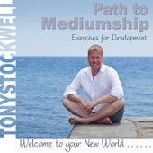 Path to Mediumship by Tony Stockwell