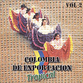 Colombia de Exportación Tropical, Vol. 2 de Various Artists
