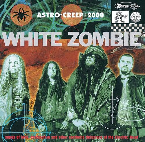 Astro-Creep 2000 by White Zombie