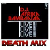 Death Mix by Afrika Bambaataa