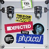 Defected Gets Physical Mixtape by DJ T.