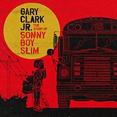 Hold On by Gary Clark Jr.