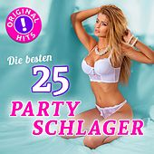 Die 25 besten Partyschlager (Original Schlager Hits - Top Sound Quality!) de Various Artists