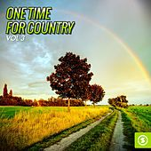 One Time for Country, Vol. 3 by Various Artists