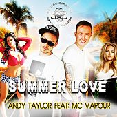Summer Love (feat. MC Vapour) by Andy Taylor
