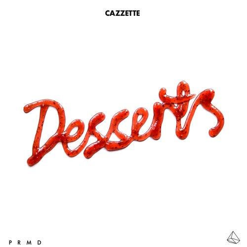 Desserts de Cazzette