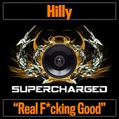 Real F*cking Good de Hilly