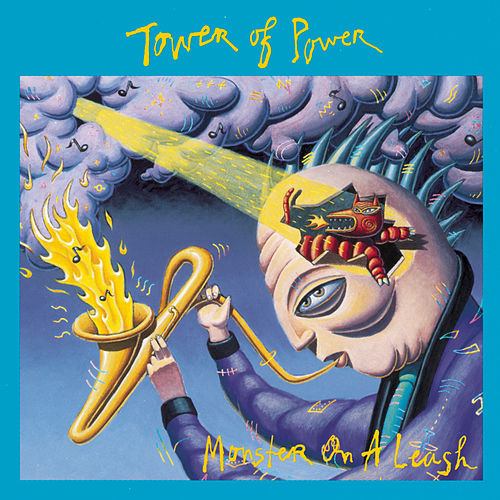 Monster On A Leash by Tower of Power
