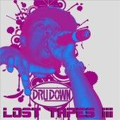 Lost Tapes III von Dru Down