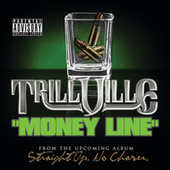 Money Line by Trillville