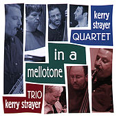 In A Mellotone de Kerry Strayer