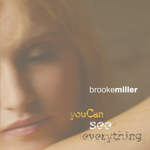 You Can See Everything by Brooke Miller