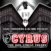 The Don Streat Theory by Cyrus
