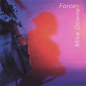 Forces de Mike Downes